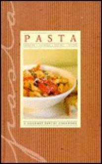 Gourmet Pantry: Pasta - Jane Stacey