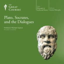 Plato, Socrates, and the Dialogues - Professor Michael Sugrue,The Great Courses,The Great Courses