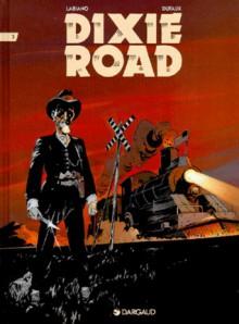 Dixie Road 3 - Jean Dufaux, Hugues Labiano
