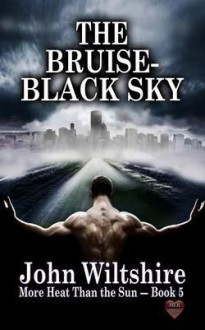 The Bruise-Black Sky - John Wiltshire