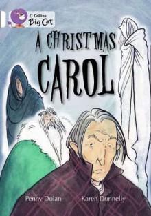 A Christmas Carol. Written by Penny Dolan - Penny Dolan