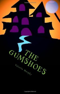 The Gumshoes: A New Town, Oh Joy! - Valerie Murphy