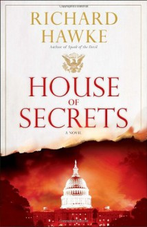House of Secrets - Richard Hawke