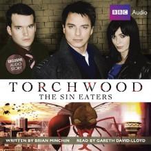 Torchwood: The Sin Eaters - Brian Minchin, Gareth David-Lloyd