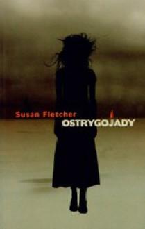 Ostrygojady - Susan Fletcher