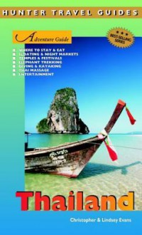 Thailand Adventure Guide - Christopher Evans, Lindsey Evans