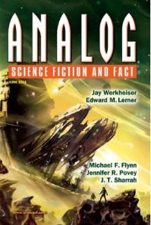 Analog Science Fiction and Fact, June 2014 - Tony Ballantyne, Ron Collins, Bud Sparhawk, Jennifer R. Povey, Michael F. Flynn, Trevor Quachri, Jay Werkheiser, J.T. Sharrah