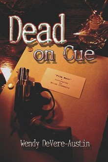 Dead on Cue - Wendy DeVere-Austin