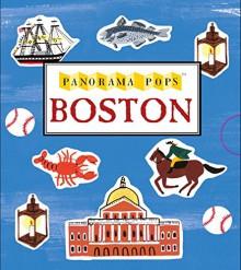 Boston: Panorama Pops - Candlewick Press, Charlotte Trounce