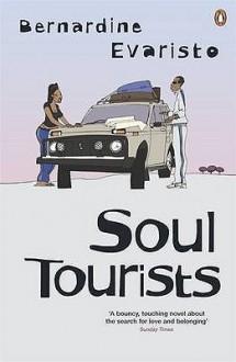 Soul Tourists - Bernardine Evaristo