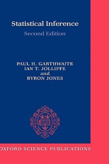 Statistical Inference Second Edition - Paul Garthwaite, Byron Jones