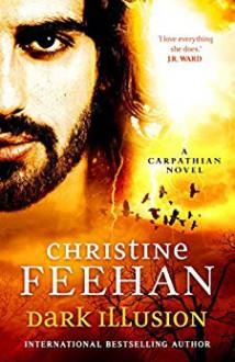 Dark Illusion ('Dark' Carpathian Book 33) - Christine Feehan