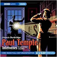 Paul Temple Intervenes - Bernadette Hodgson, Francis Durbridge, Carl Bernard Smith, Full Cast