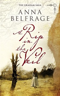 A Rip in the Veil (Graham Saga) - Anna Belfrage