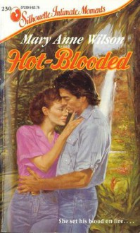 Hot-Blooded - Mary Anne Wilson