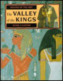 Valley of the Kings (Digging Up the Past) - Peter A. Clayton