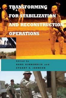 Transforming for Stabilization and Reconstruction Operations - Hans Binnendijk, Stuart E Johnson