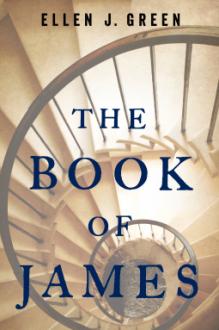 The Book Of James - Ellen J. Green