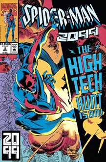 Spider-Man 2099 #2: Nothing Ventured - Peter David, Rick Leonardi