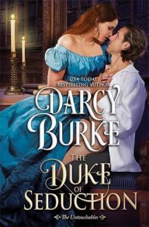 The Duke of Seduction - Darcy Burke