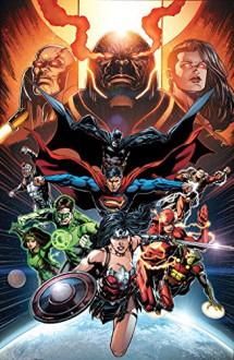Justice League, Vol. 8: Darkseid War, Book 2 - Geoff Johns, Francis Manapul, Jason Fabok, Ivan Reis, Joe Prado, Oscar Jimenez, Paul Pelleteir, Tony Kordos, Alex Sinclair, Rob Leigh