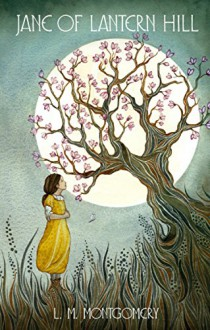 Jane of Lantern Hill (Virago Modern Classics) - L.M. Montgomery