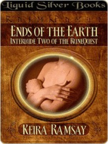 Ends of the Earth - Keira Ramsay, T.L. Schaefer