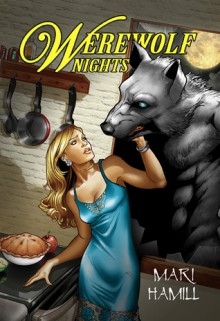 Werewolf Nights - Mari Hamill