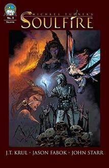 Soulfire Vol. 3 - Jason Fabok,John Starr,J.T. Krul
