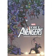 Secret Avengers by Rick Remender - Volume 3 - Rick Remender, Andy Kuhn, Matteo Scalera