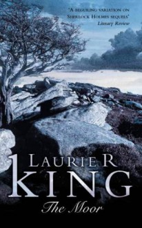 The Moor - Laurie R. King