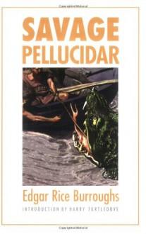 Savage Pellucidar - Edgar Rice Burroughs, Harry Turtledove, J. Allen St. John