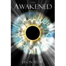 The Awakened (The Awakened, #1) - Jason Tesar