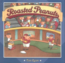 Roasted Peanuts - Tim Egan