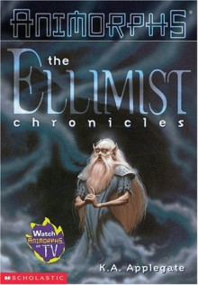 The Ellimist Chronicles - Katherine Applegate