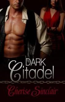Dark Citadel - Cherise Sinclair