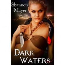Dark Waters (Celtic Legacy, 1) - Shannon Mayer