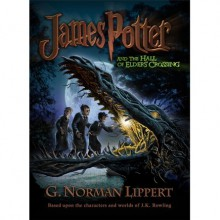 James Potter and the Hall of Elders' Crossing (James Potter, #1) - Johnny Atomic, G. Norman Lippert