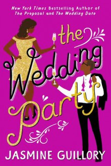 The Wedding Party (The Wedding Date #3) - Jasmine Guillory