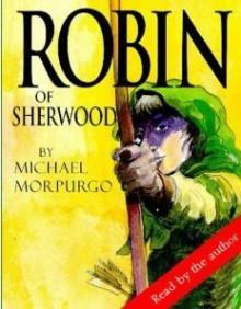 Robin of Sherwood - Michael Morpurgo