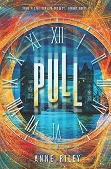 Pull - Anne Riley