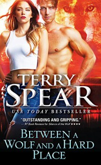 Between a Wolf and a Hard Place - Terry Spear
