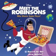 Meet the Robinsons: Who Wants Some Pizza? - Erin P. Rade, Len Smith, Winnie Ho