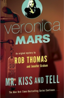 Mr. Kiss and Tell - Rob Thomas,Jennifer Graham