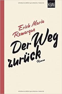 Der Weg zurück - Erich Maria Remarque,Tilman Westphalen