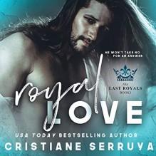 Royal Love - Cristiane Serruya, Logan McAllister, Lacey Laurel