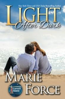 Light After Dark (Gansett Island) - Marie Force