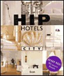 Hip Hotels, City - Herbert Ypma