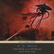 The War of the Worlds - H.G. Wells,Simon Vance