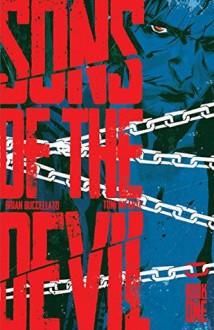 Sons Of The Devil Vol. 1 - Brian Buccellato, Toni Infante